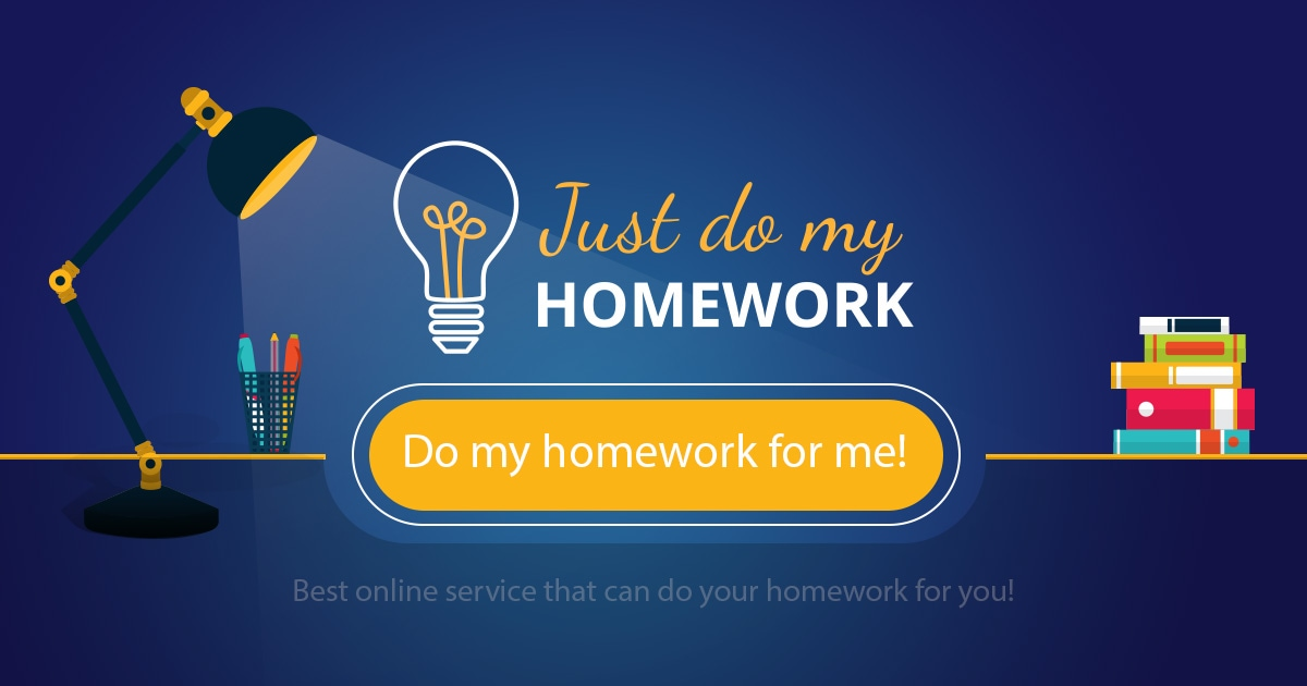 Do homework for me
